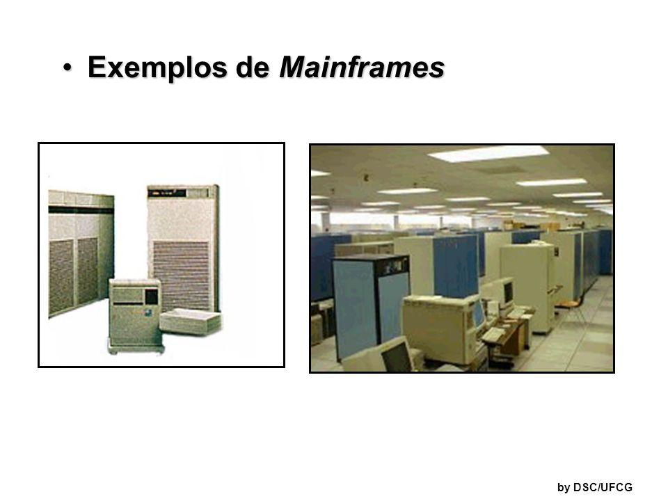 Exemplos de MainframesExemplos de Mainframes by DSC/UFCG