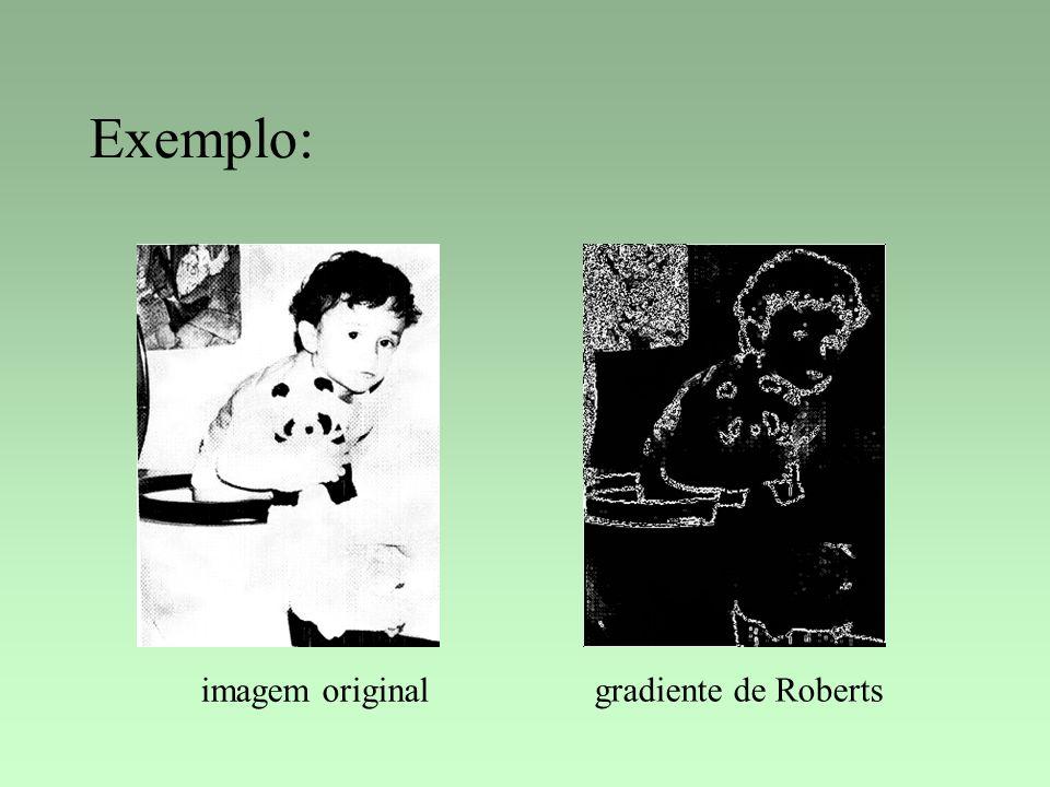 Exemplo: imagem original gradiente de Roberts