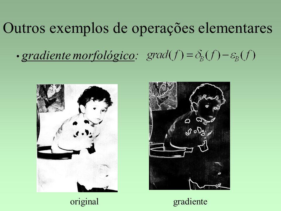 Outros exemplos de operações elementares gradiente morfológico: originalgradiente