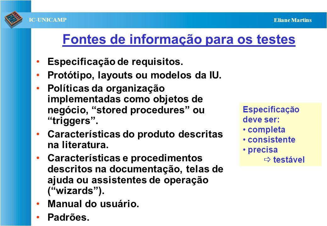 QST112 06/2001 IC-UNICAMP Eliane Martins Testes de Sistemas Testes de Sistemas (funcionais) Especificação de Requisitos Funcionais funcionalidades tes