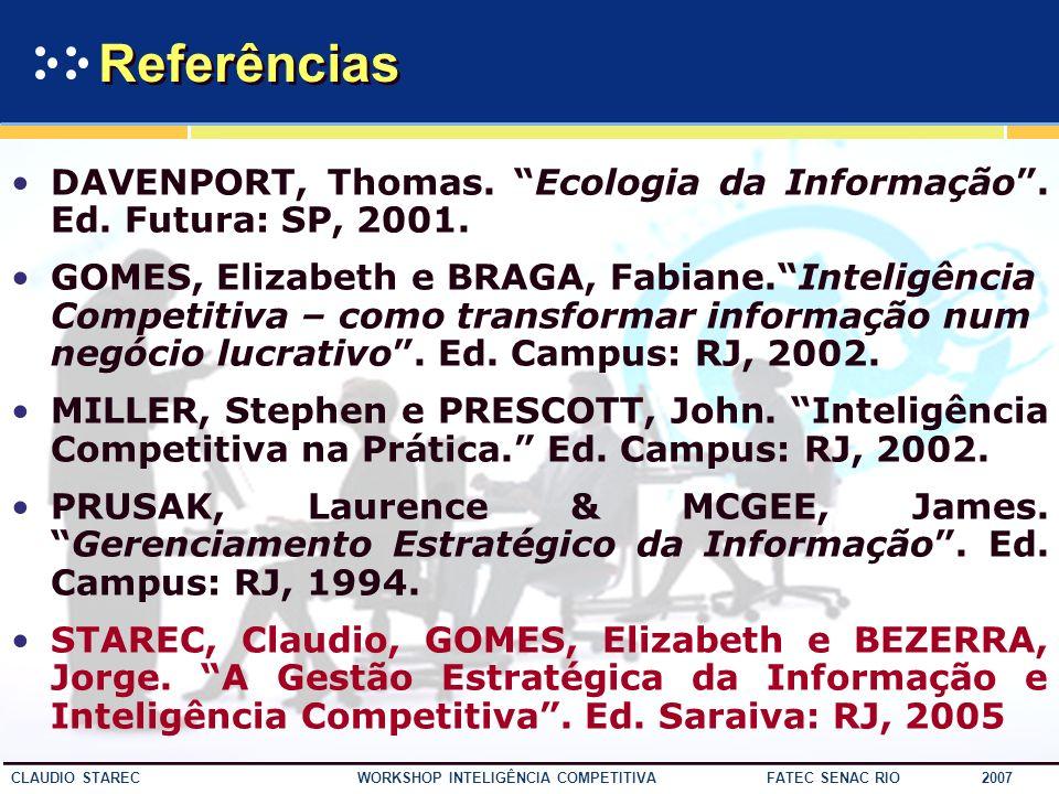 58 CLAUDIO STAREC WORKSHOP INTELIGÊNCIA COMPETITIVA FATEC SENAC RIO 2007 PRIMEIRO LIVRO DA PÓS