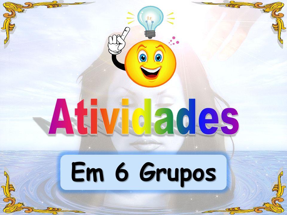 Em 6 Grupos