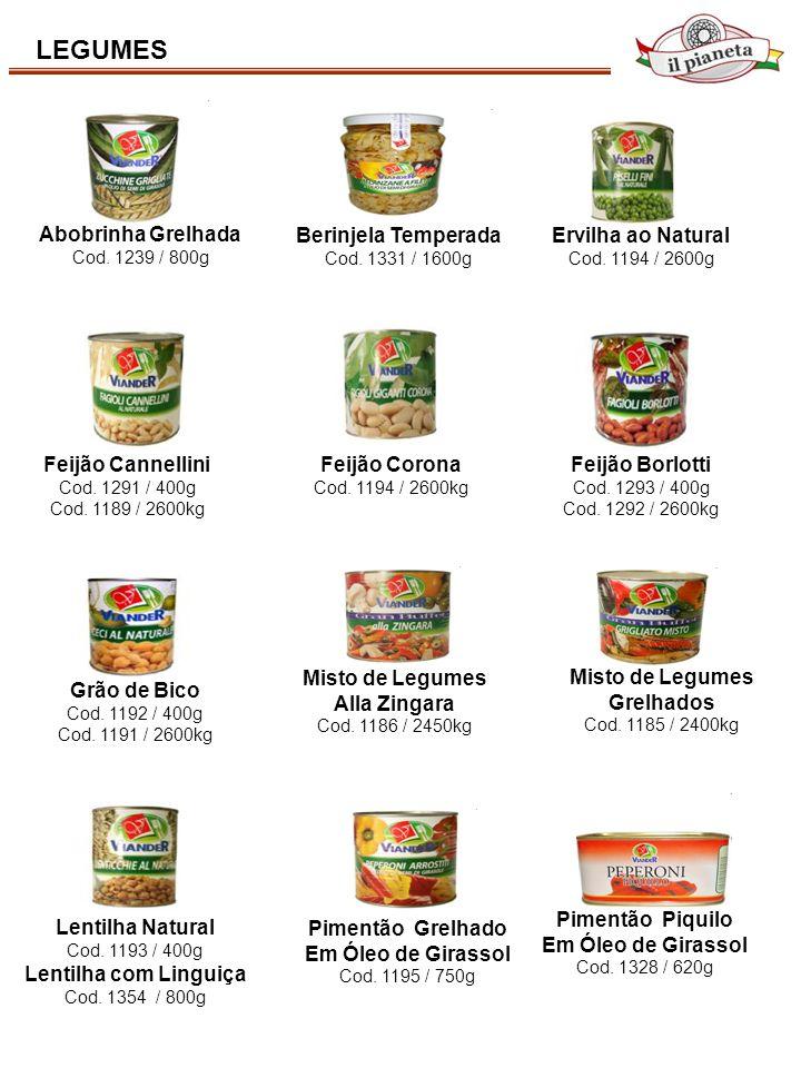 LEGUMES Abobrinha Grelhada Cod. 1239 / 800g Berinjela Temperada Cod. 1331 / 1600g Misto de Legumes Alla Zingara Cod. 1186 / 2450kg Misto de Legumes Gr