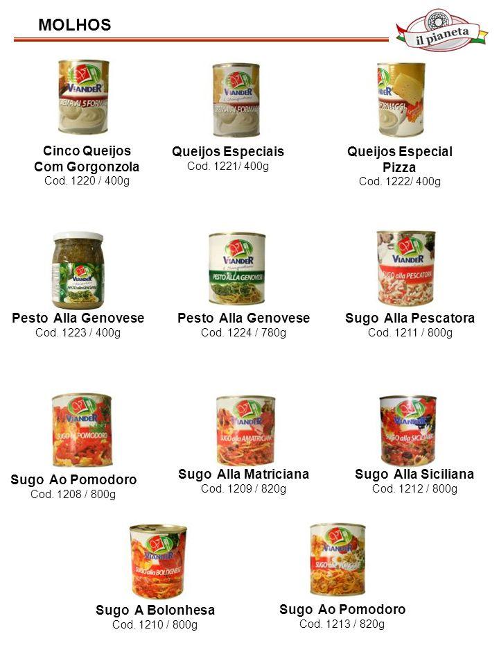 MOLHOS Cinco Queijos Com Gorgonzola Cod. 1220 / 400g Queijos Especiais Cod. 1221/ 400g Queijos Especial Pizza Cod. 1222/ 400g Pesto Alla Genovese Cod.