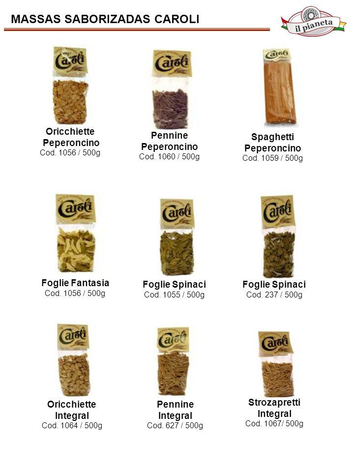 Foglie Fantasia Cod. 1056 / 500g Oricchiette Peperoncino Cod. 1056 / 500g Pennine Peperoncino Cod. 1060 / 500g Spaghetti Peperoncino Cod. 1059 / 500g