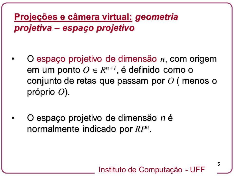 Instituto de Computação - UFF 46 Os parâmetros descritos determinam um volume de visualização (frustum) na forma de um tronco de pirâmide reta.Os parâmetros descritos determinam um volume de visualização (frustum) na forma de um tronco de pirâmide reta.