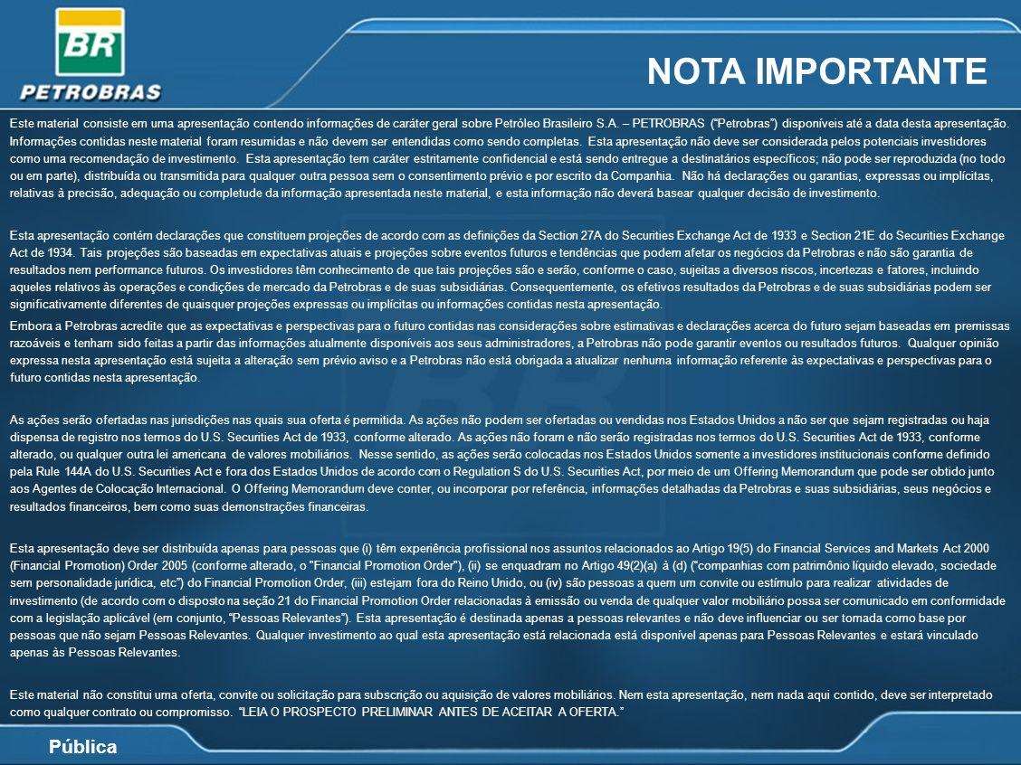 Pública Este material consiste em uma apresentação contendo informações de caráter geral sobre Petróleo Brasileiro S.A. – PETROBRAS (Petrobras) dispon