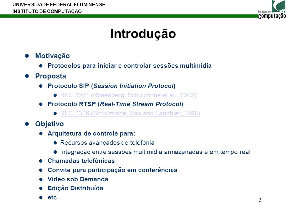 UNIVERSIDADE FEDERAL FLUMINENSE INSTITUTO DE COMPUTAÇÃO 34 SIP (Session Iniciation Protocol) Resposta à mensagem SIP INVITE SIP/2.0 200 OK Via: SIP/2.0/UDP site4.server2.com;branch=z9hG4bKnashds8;received=192.0.2.3 Via: SIP/2.0/UDP site3.server1.com;branch=z9hG4bK77ef4c2312983.1;received=192.0.2.2 Via: SIP/2.0/UDP pc33.server1.com;branch=z9hG4bK776asdhds;received=192.0.2.1 To: user2 ;tag=a6c85cf From: user1 ;tag=1928301774 Call-ID: a84b4c76e66710@pc33.server1.com CSeq: 314159 INVITE Contact: Content-Type: application/sdp Content-Length: 131 C=IN IP4 192.0.2.4 M=audio 38060 RTP/AVP 0