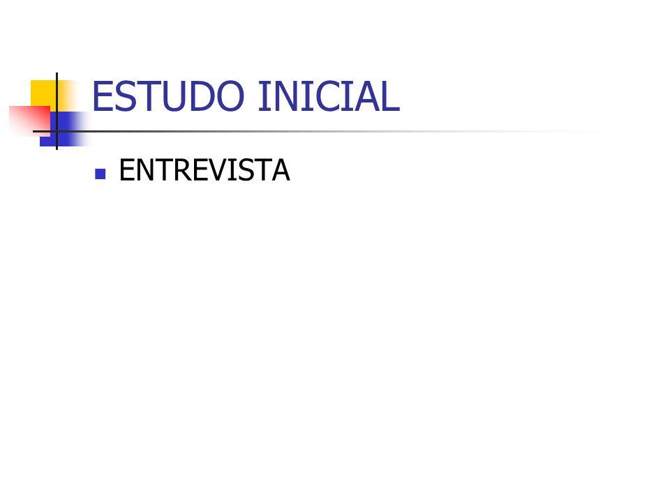 ESTUDO INICIAL ENTREVISTA