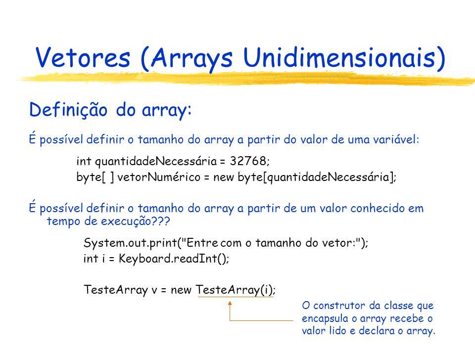 Vetores class CalculadoraDeLinhaDeComando { public static void main(String[] argumentos) { if (argumentos.length != 3) { System.out.println(Três argumentos!!! ); System.exit(1); } int primeiroValor = Integer.parseInt(argumentos[0]); char operador = argumentos[1].charAt(0); int segundoValor = Integer.parseInt(argumentos[2]); int resultado = 0; switch(operador) { case + : resultado = primeiroValor + segundoValor; break; case - : resultado = primeiroValor - segundoValor; break; case * : resultado = primeiroValor * segundoValor; break; case / : resultado = primeiroValor / segundoValor; break; } for(int índice=0;índice<argumentos.length;índice++) System.out.print(argumentos[índice]+ ); System.out.println( = +resultado); } } // fim da classe CalculadoraDeLinhaDeComando CalculadoraDeLinhaDeComando.java Vetor de argumentos na linha de comando.
