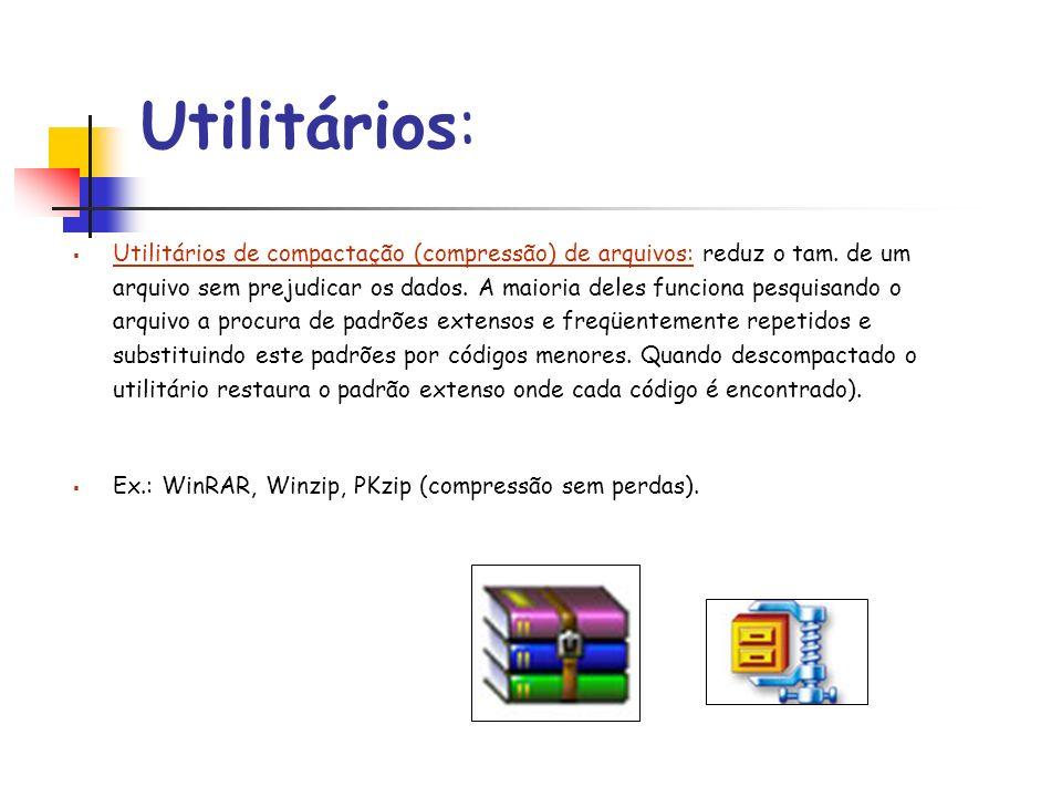 Software Aplicativo São os programas voltados para a solução de problemas do usuário.