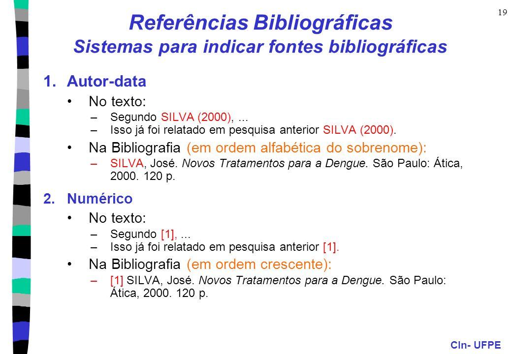 CIn- UFPE 20 Referências Bibliográficas Exemplos Documentos na Web SILVA, José.