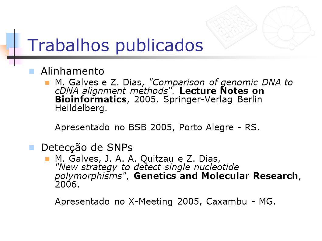 Trabalhos publicados Alinhamento M. Galves e Z. Dias,