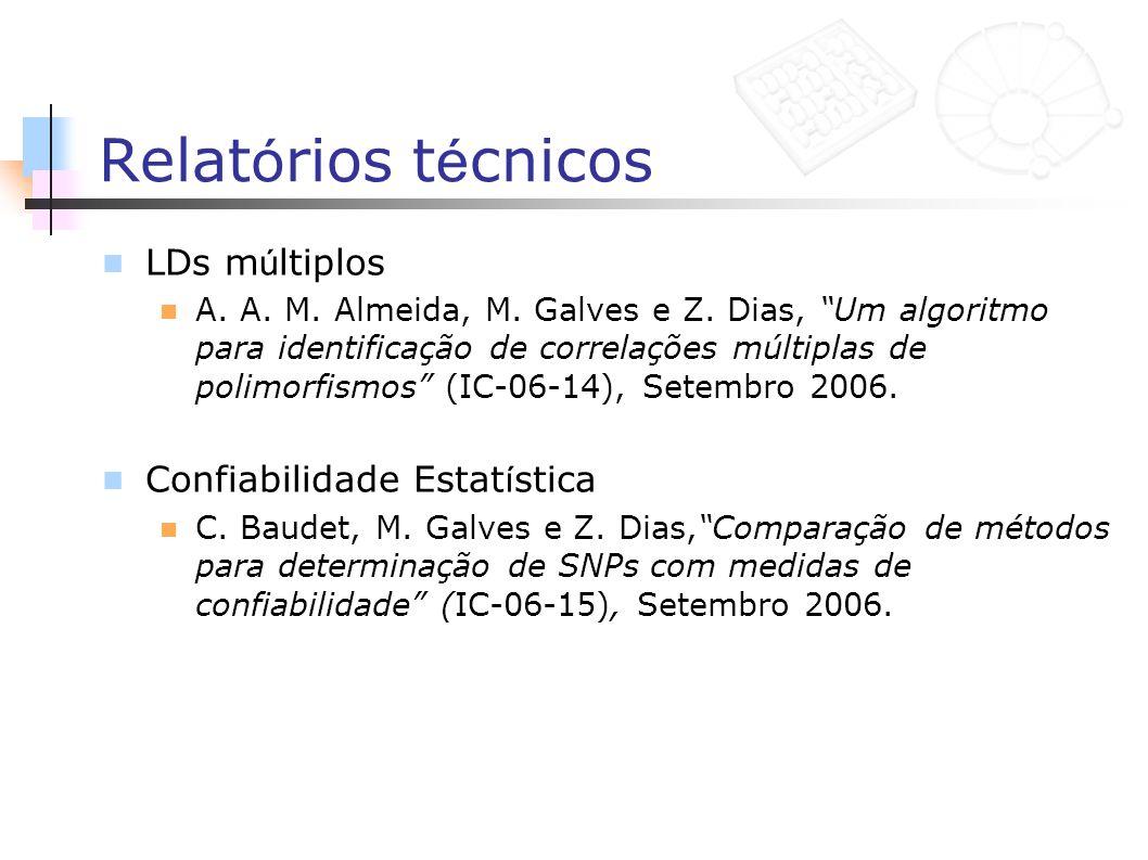 Relat ó rios t é cnicos LDs m ú ltiplos A. A. M. Almeida, M. Galves e Z. Dias, Um algoritmo para identificação de correlações múltiplas de polimorfism