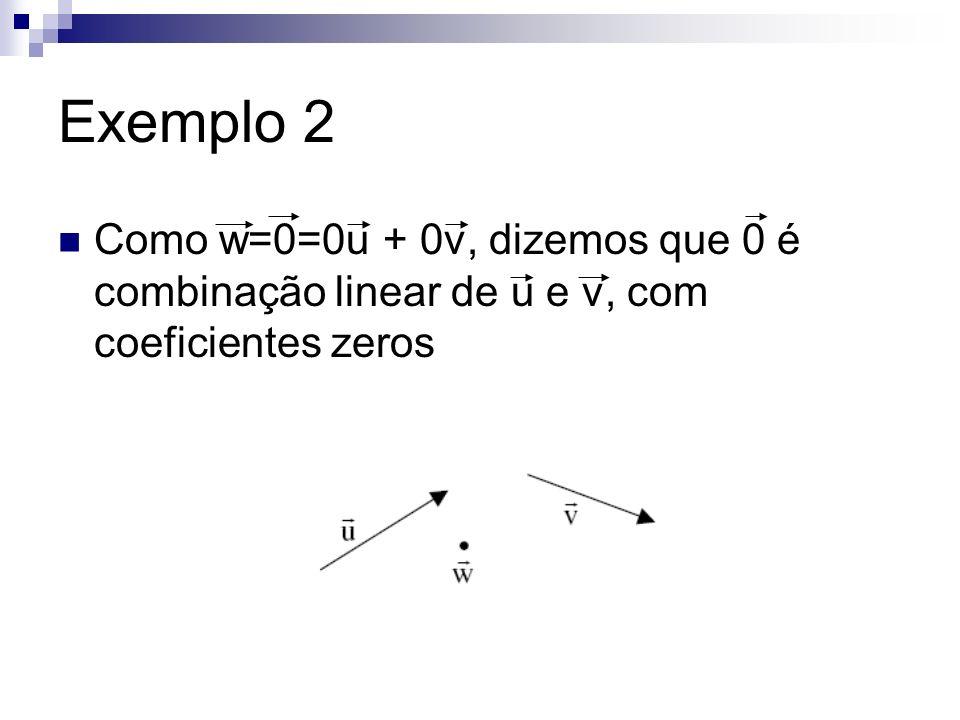 Exercício u e 0 u e (4,-2,4) u, v e w u, v, (1,2,3) e (2,1,4) u, v, (7,4,0)