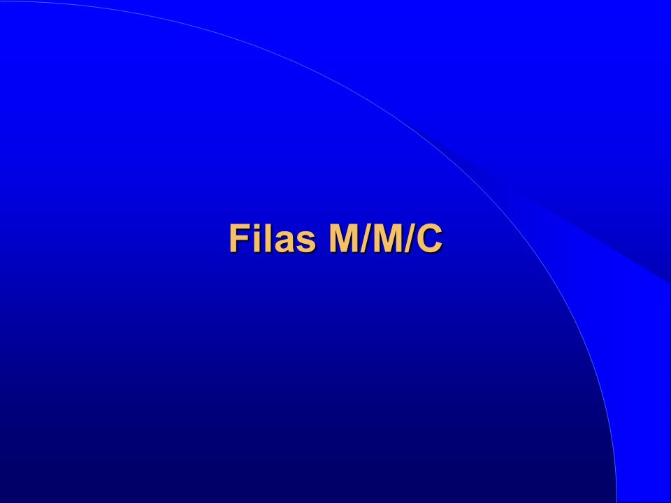 Filas M/M/C