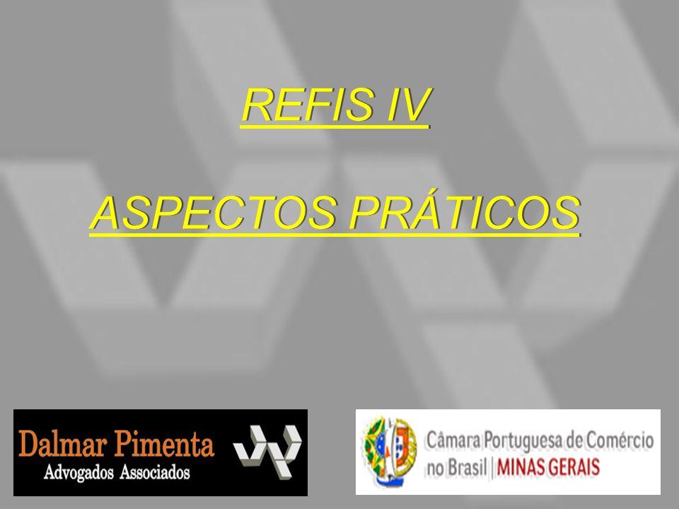 REFIS IV ASPECTOS PRÁTICOS