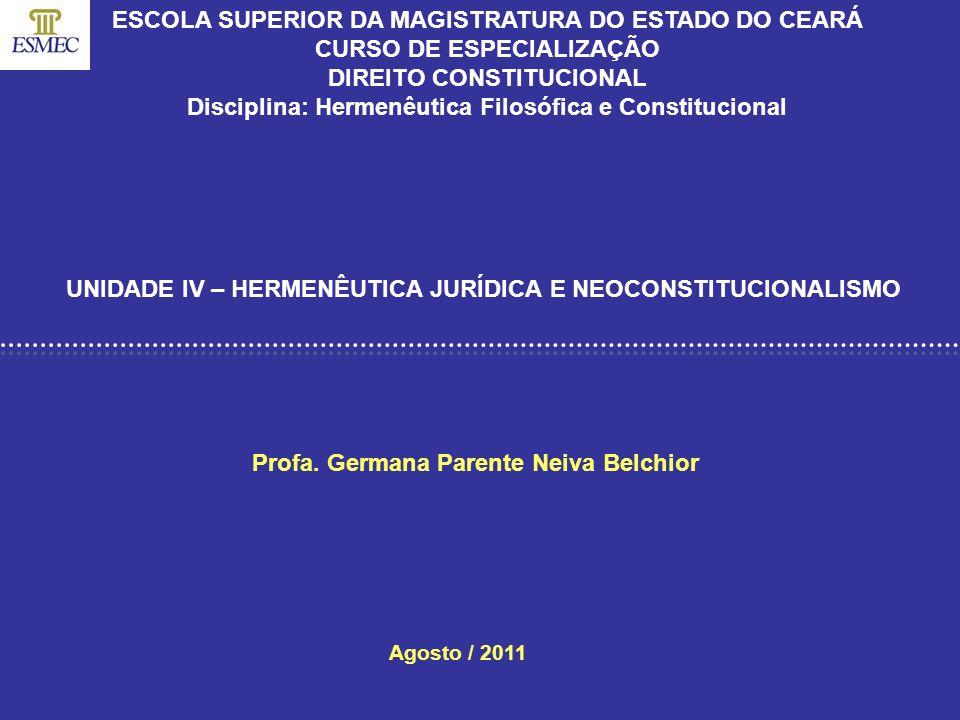 DISCIPLINA: HERMENÊUTICA FILOSÓFICA E CONSTITUCIONAL 1.