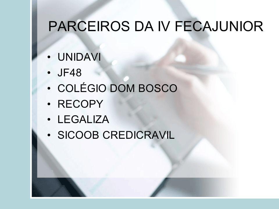 PARCEIROS DA IV FECAJUNIOR UNIDAVI JF48 COLÉGIO DOM BOSCO RECOPY LEGALIZA SICOOB CREDICRAVIL