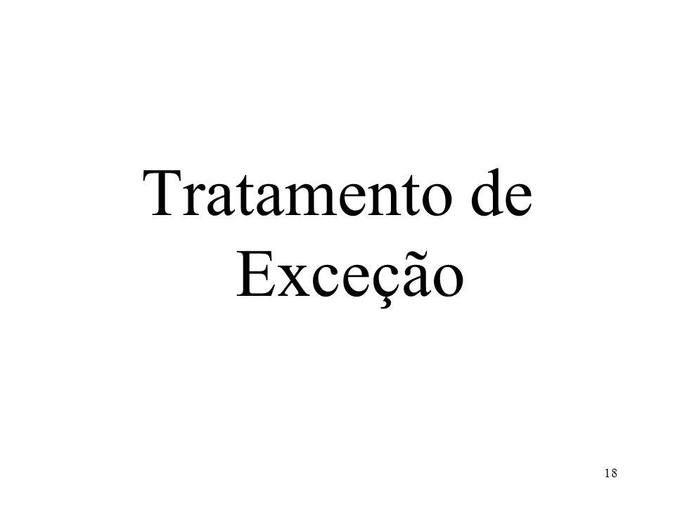 Tratamento de Exceção 18