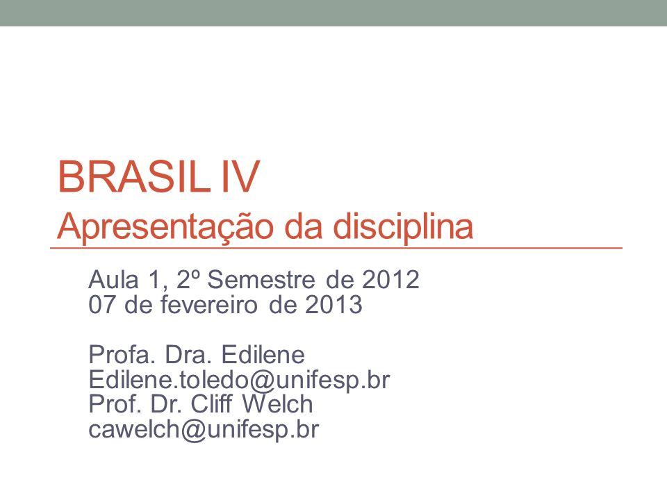 Começa procurar já o texto de seu seminário Pode acessar a maioria dos textos digitais, inclusive os powerpoints das aulas, no site - http://cawelchdaunifesp.blogspot.com.br/p/historia-do- brasil-iv.html http://cawelchdaunifesp.blogspot.com.br/p/historia-do- brasil-iv.html Abra o link DOWNLOAD TEXTOS AQUI e da pastaBRASIL IV Desejamos a todos um bom Carnaval de leitura, estudo e sociabilidade...