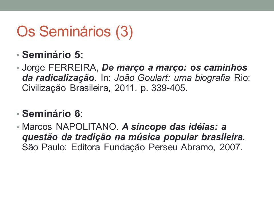 Os Seminários (4) Seminário 7: Clifford Andrew WELCH, Rivalidade e unificação: mobilizando os trabalhadores rurais em São Paulo na véspera do golpe de 1964.