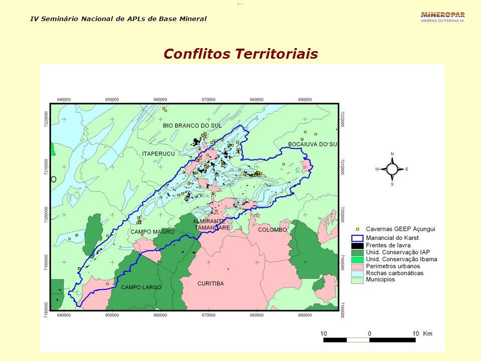 IV Seminário Nacional de APLs de Base Mineral Conflitos Territoriais Conflitos