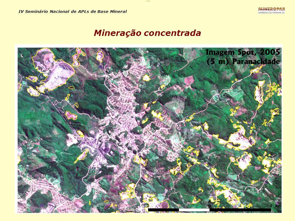 IV Seminário Nacional de APLs de Base Mineral Mineração concentrada