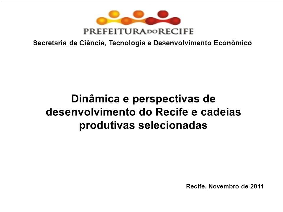 Estudo Prospectivo Inovações Tecnológicas e Cadeias Produtivas Selecionadas contribuir para a dinamização da economia do Município de Recife e para a inovação tecnológica nas principais cadeias produtivas do Município definição das oportunidades de negócios que se abrem nas principais cadeias produtivas do Município de Recife formulação de propostas estratégicas de iniciativas governamentais para desenvolvimento das cadeias produtivas e fomento ao dinamismo econômico, com destaque para promoção da inovação tecnológica Objetivos do Estudo