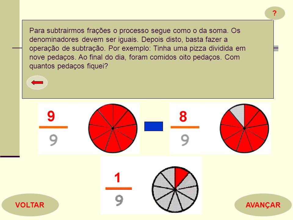 Para subtrairmos frações o processo segue como o da soma. Os denominadores devem ser iguais. Depois disto, basta fazer a operação de subtração. Por ex