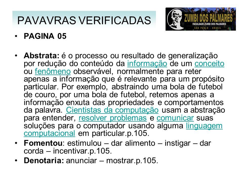 PAGINA 05 Abstrata: é o processo ou resultado de generalização por redução do conteúdo da informação de um conceito ou fenômeno observável, normalment