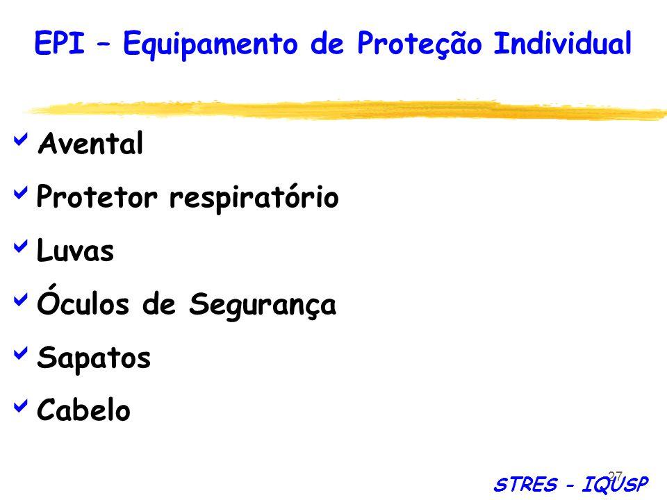 27 Avental Protetor respiratório Luvas Óculos de Segurança Sapatos Cabelo EPI – Equipamento de Proteção Individual STRES - IQUSP