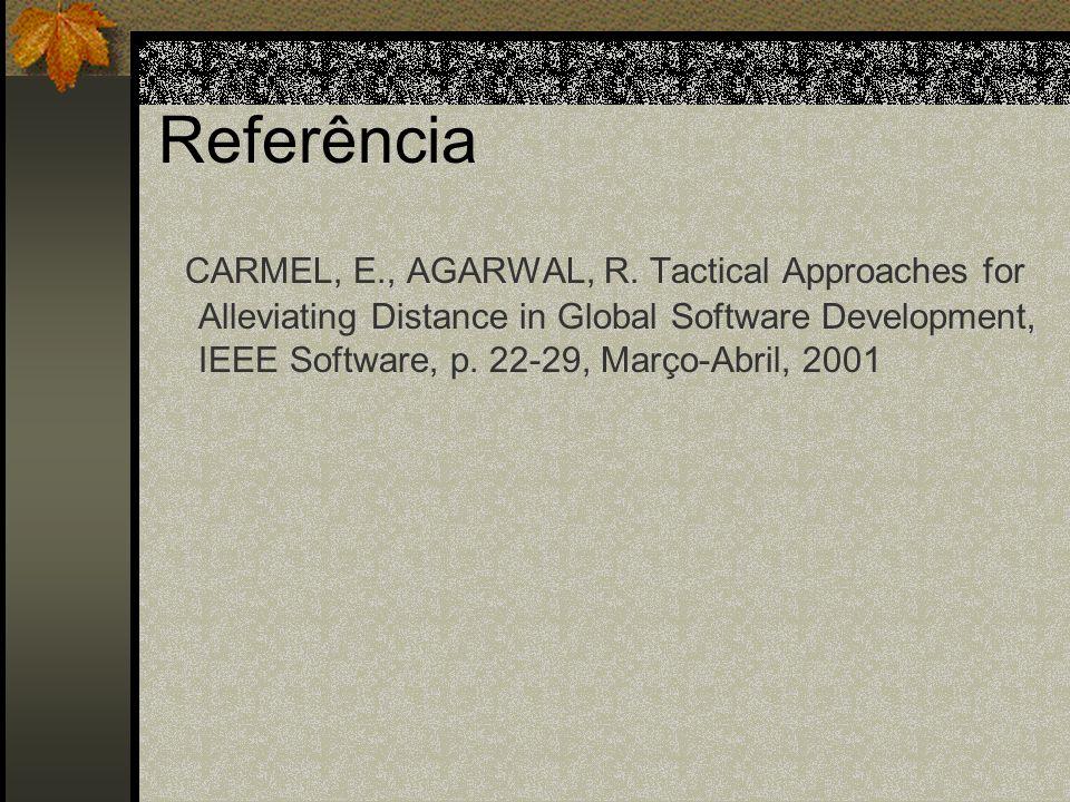 Referência CARMEL, E., AGARWAL, R.