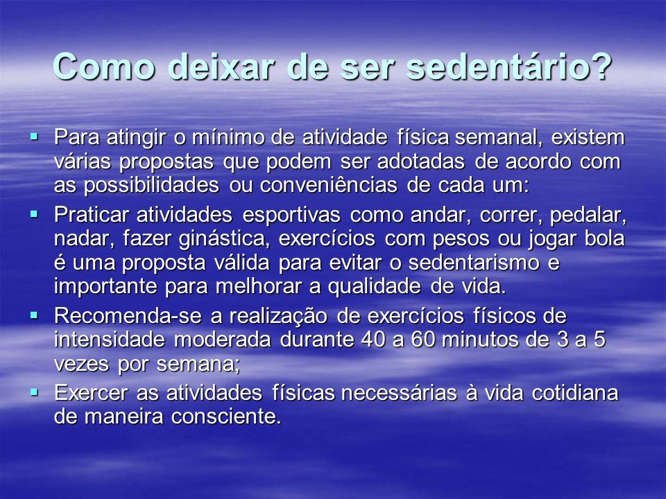 Quais são as alternativas às atividades físicas esportivas.