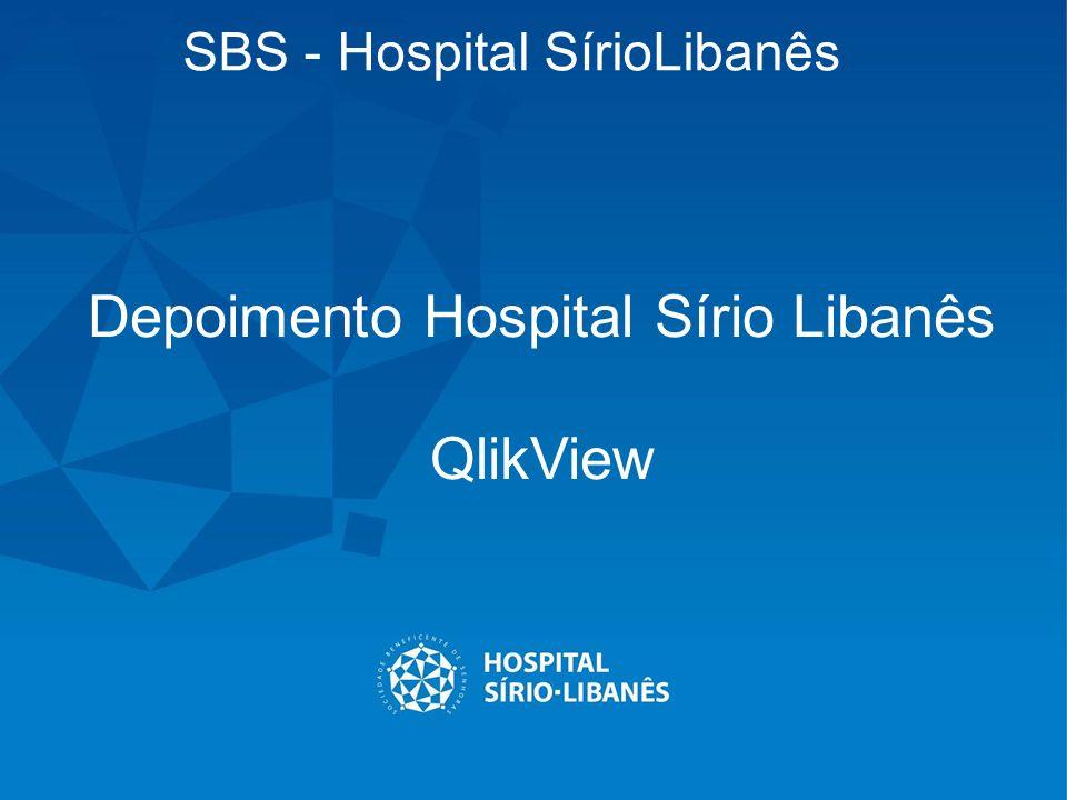 SBS - Hospital SírioLibanês Depoimento Hospital Sírio Libanês QlikView