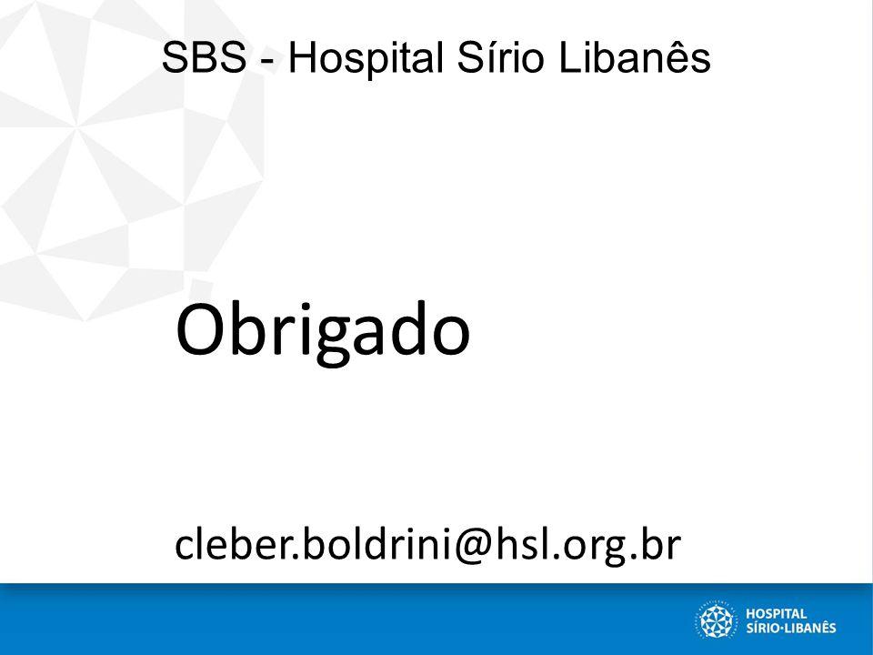 SBS - Hospital Sírio Libanês Obrigado cleber.boldrini@hsl.org.br