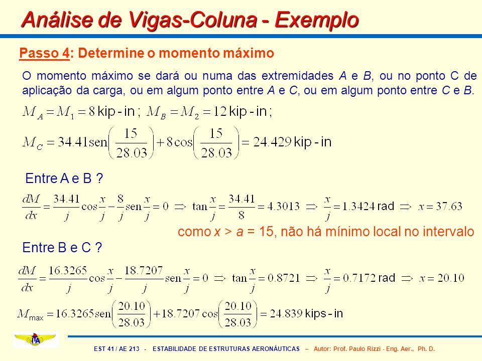 EST 41 / AE 213 - ESTABILIDADE DE ESTRUTURAS AERONÁUTICAS – Autor: Prof. Paulo Rizzi - Eng. Aer., Ph. D. Análise de Vigas-Coluna - Exemplo Passo 4: De