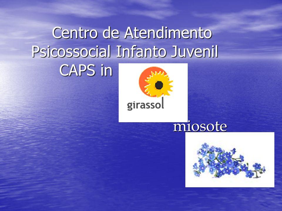 Centro de Atendimento Psicossocial Infanto Juvenil CAPS in miosote Centro de Atendimento Psicossocial Infanto Juvenil CAPS in miosote