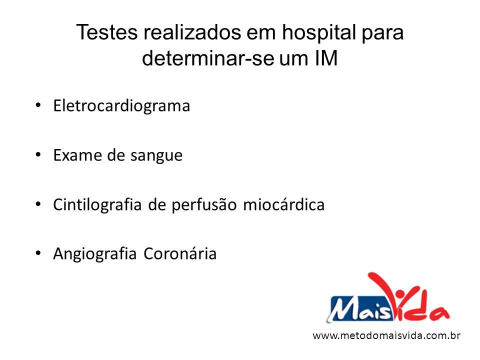 Testes realizados em hospital para determinar-se um IM Eletrocardiograma Exame de sangue Cintilografia de perfusão miocárdica Angiografia Coronária ww
