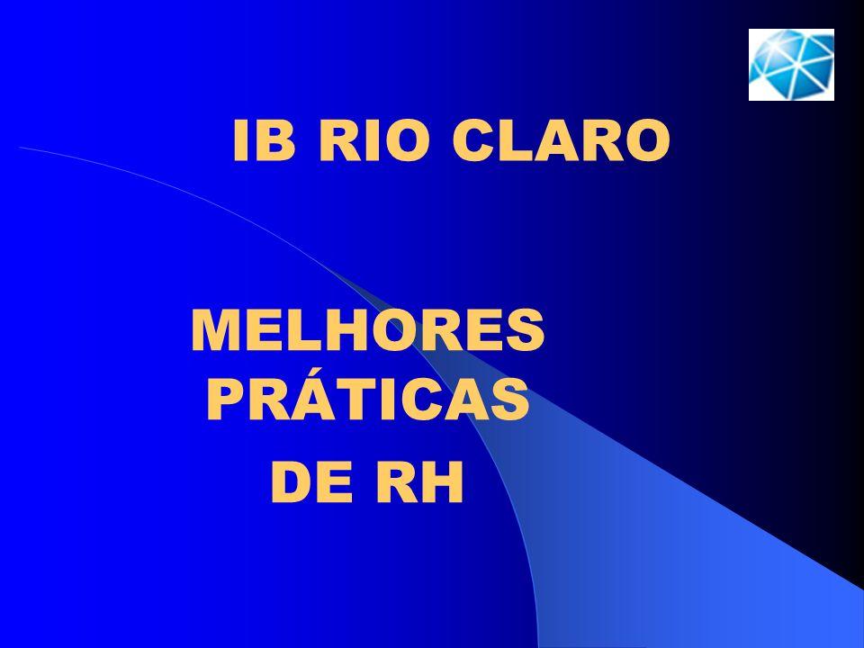 IB RIO CLARO MELHORES PRÁTICAS DE RH