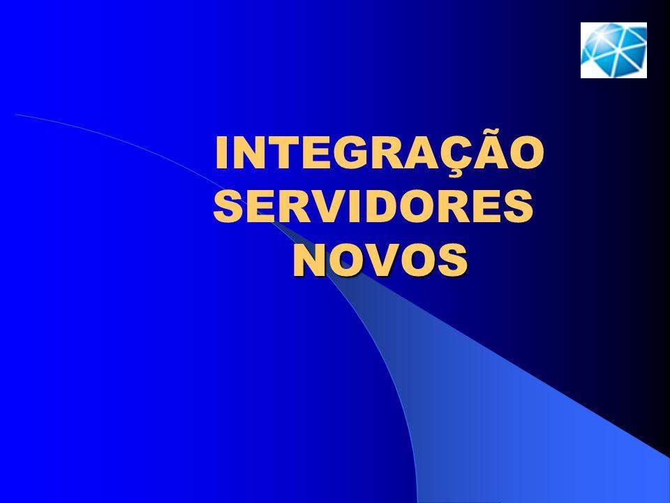 NOVOS INTEGRAÇÃO SERVIDORES NOVOS
