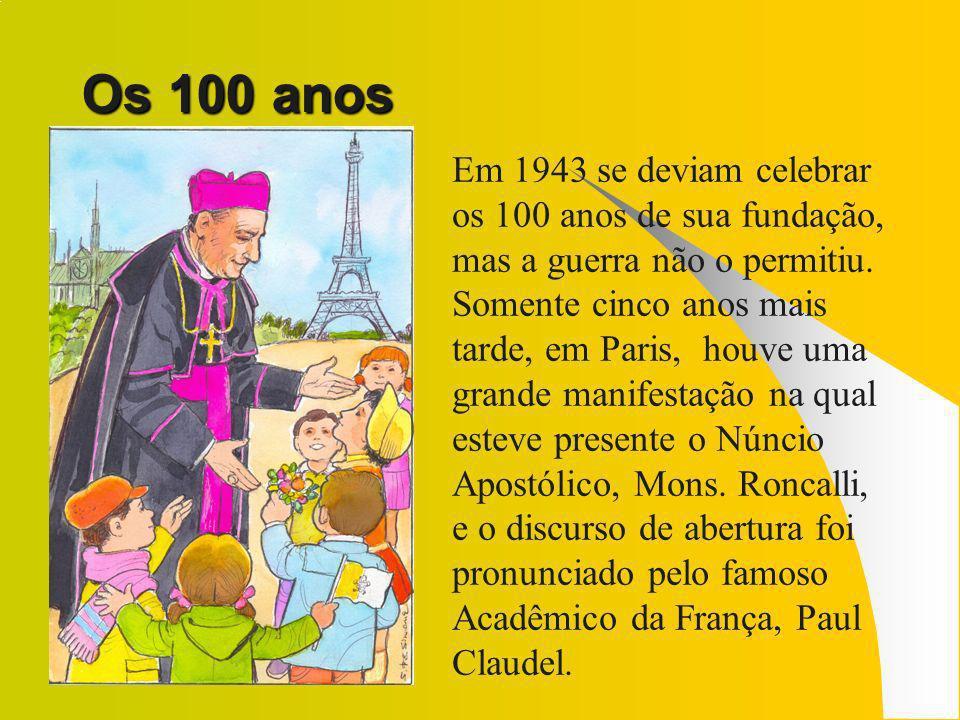 Paul Claudel: París 27-X- 1947 Quanto mais se reflete sobre a idéia de Dom Carlos de Forbin Janson e sobre as Obras destes infatigáveis apóstolos, mais se admira sua grandeza
