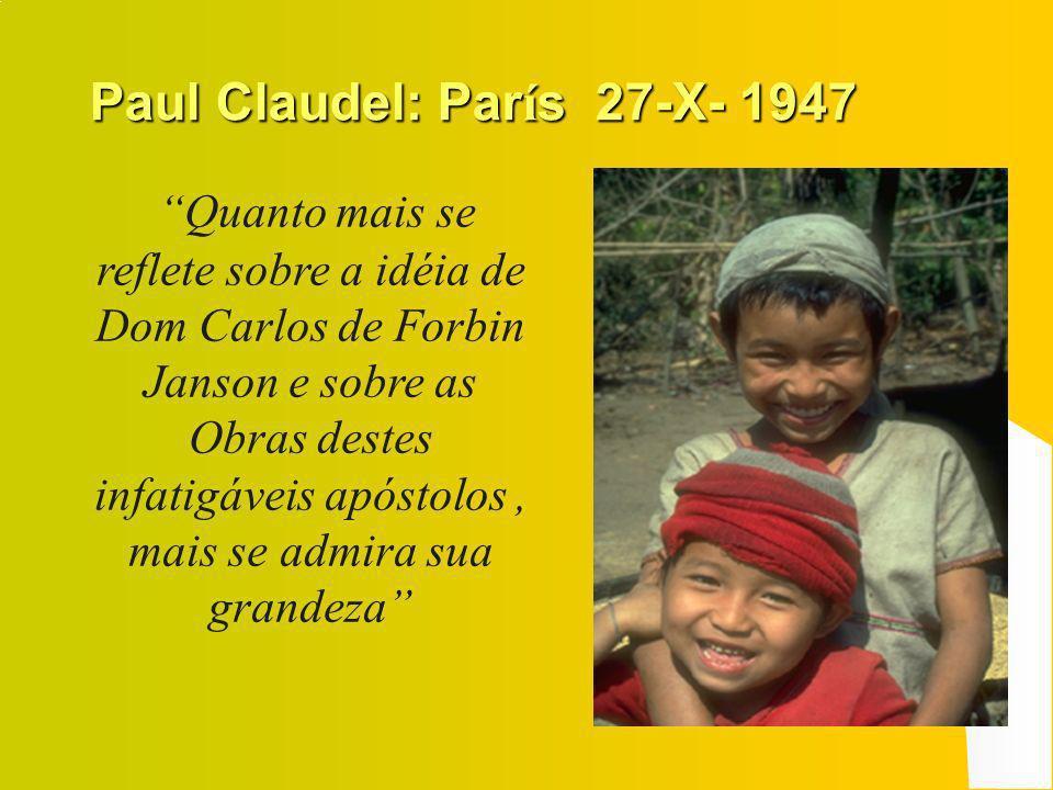 A Jornada Mundial Depois da Segunda Guerra Mundial, sobretudo na Europa, a Santa Infância teve um grande impulso especialmente pela simpatia que Pío XII demostrou para com ela.
