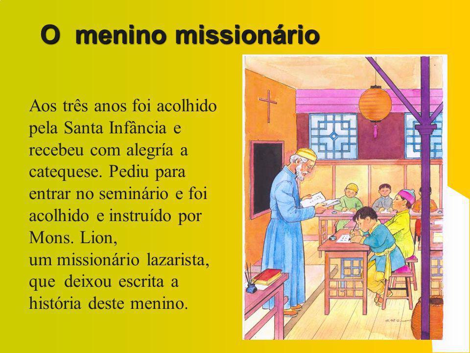 O seminarista Já era seminarista quando foi admitido para receber o Batismo e a Primeira Comunhão, recebendo o nome de Paulo.