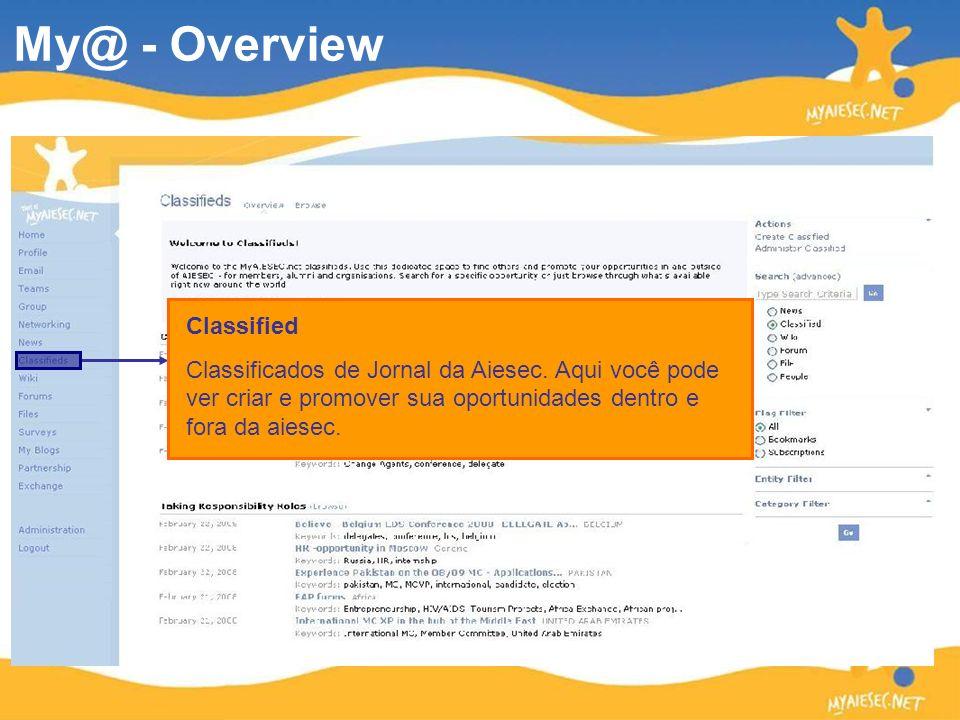 Classified Classificados de Jornal da Aiesec. Aqui você pode ver criar e promover sua oportunidades dentro e fora da aiesec. My@ - Overview