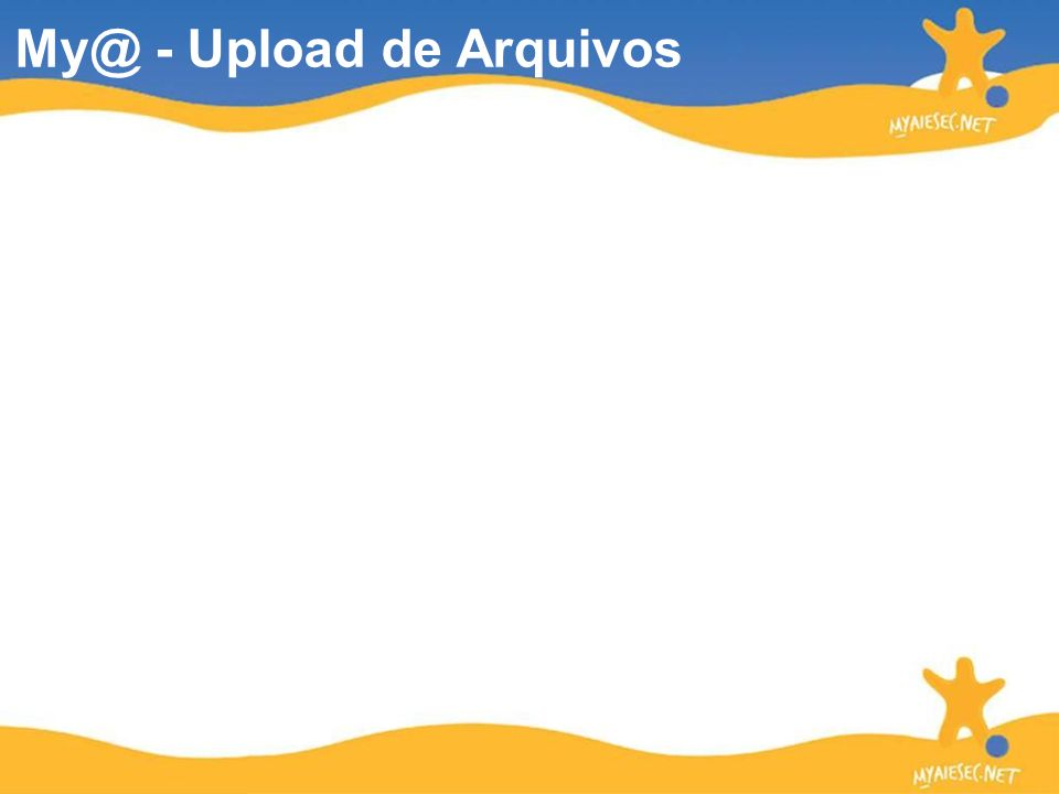 My@ - Upload de Arquivos