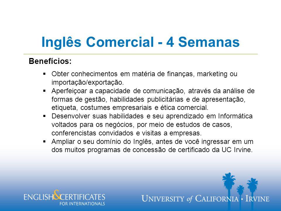 Inglês Comercial - 4 Semanas Benefícios: Obter conhecimentos em matéria de finanças, marketing ou importação/exportação.
