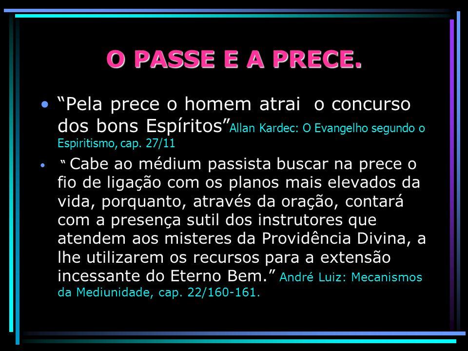 O PASSE E A PRECE.