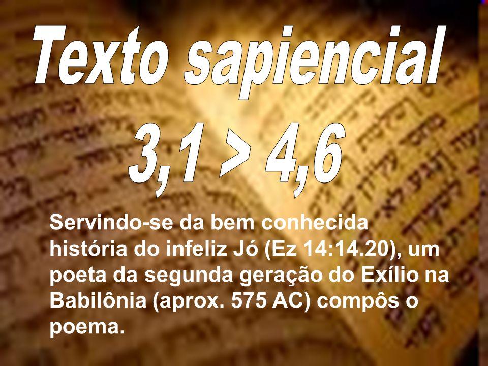 Servindo-se da bem conhecida história do infeliz Jó (Ez 14:14.20), um poeta da segunda geração do Exílio na Babilônia (aprox. 575 AC) compôs o poema.