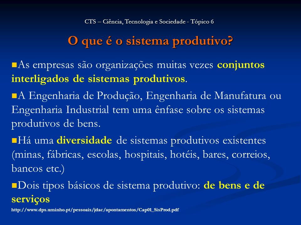 O que é o sistema produtivo? As empresas são organizações muitas vezes conjuntos interligados de sistemas produtivos. A Engenharia de Produção, Engenh